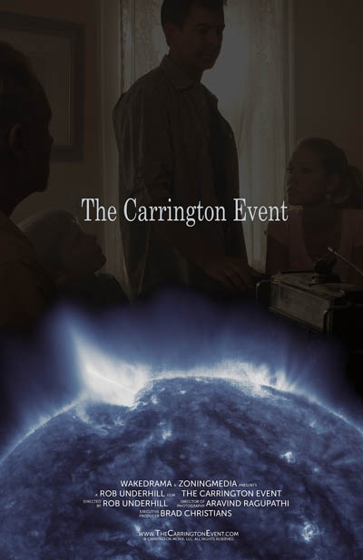 film producer Rob Underhill The Carrington Event